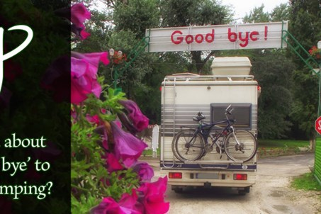What's good about saying 'Good bye' to Camping Pap-sziget? :)